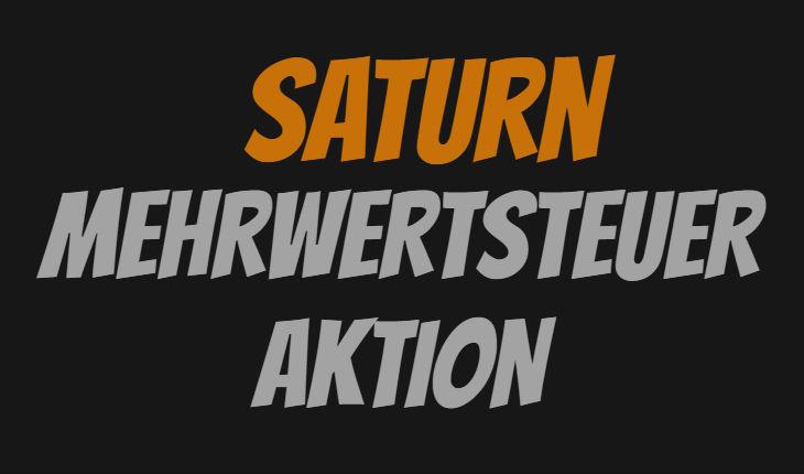 Saturn Mehrwertsteuer Aktion