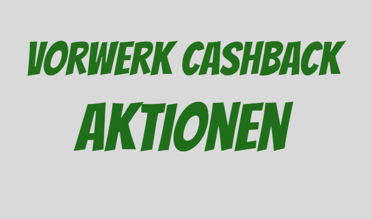 vorwerk cashback angebote fr hjahr 2017 mit kobold staubsauger. Black Bedroom Furniture Sets. Home Design Ideas