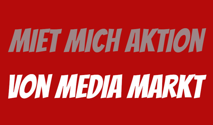 Media Markt Miet mich
