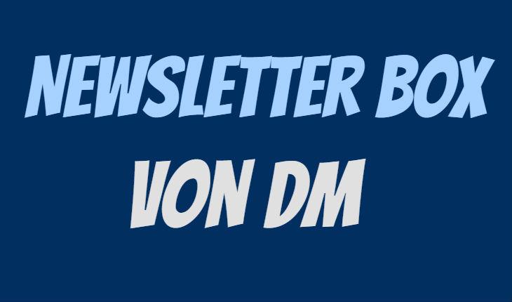 dm Newsletter Box