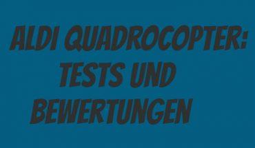 ALDI Quadrocopter Test