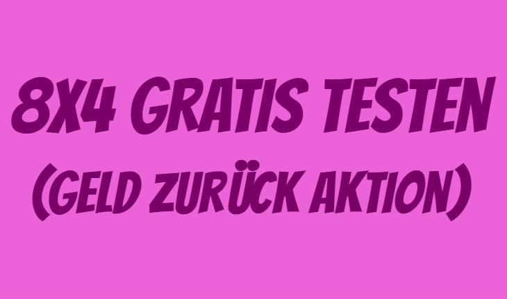8x4 gratis testen