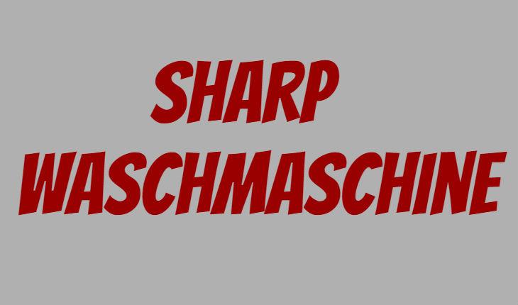 sharp waschmaschine als real angebot vom 6. Black Bedroom Furniture Sets. Home Design Ideas