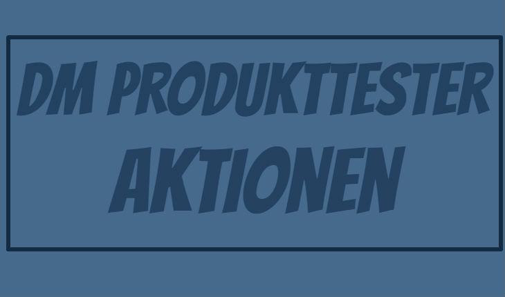 dm Produkttester