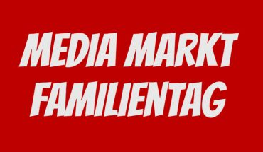 Media Markt Familientag