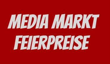 Media Markt Feierpreise