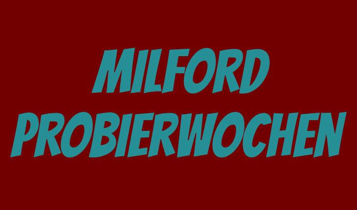 Milford Probierwochen